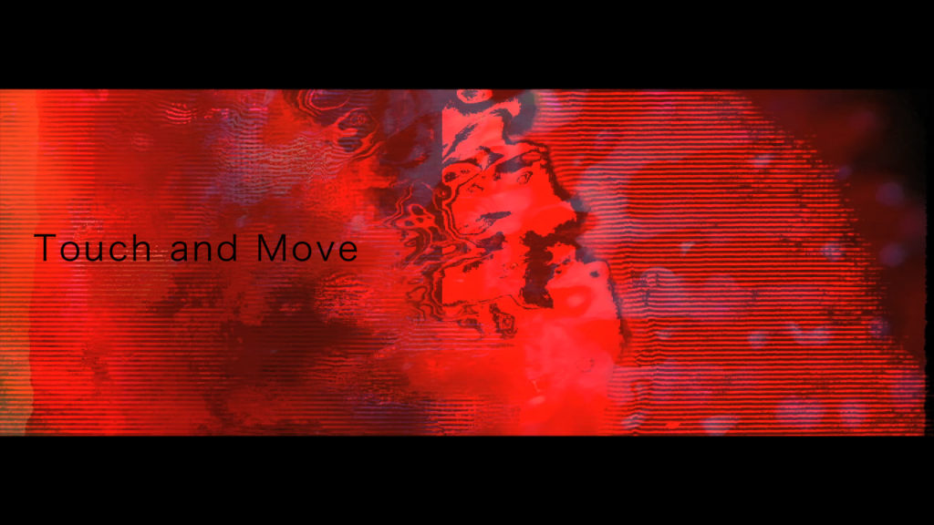 【MV】Touch and move