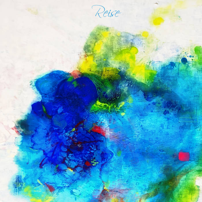 Sound release「Reise」