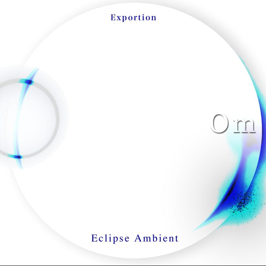 Sound release『Eclipse Ambient – Om -』